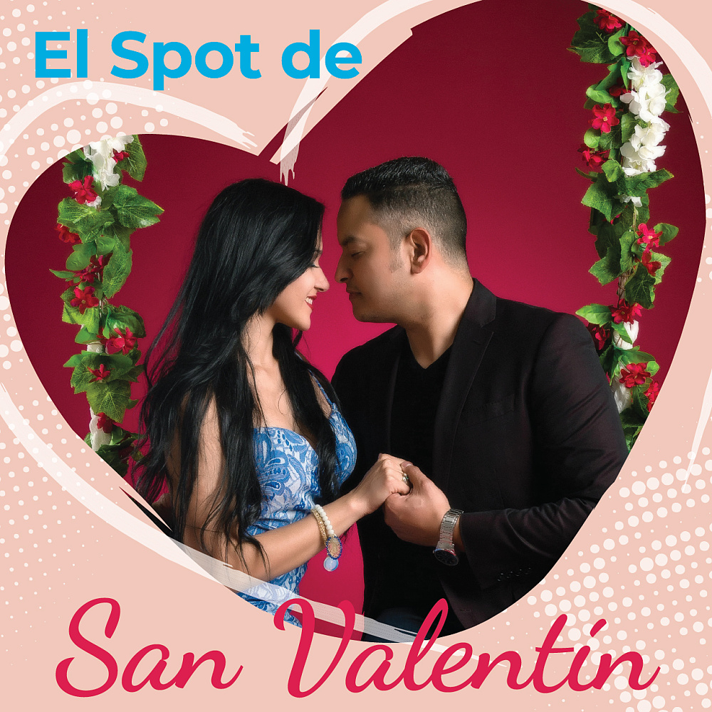 """Día del Amor y la Amistad 2019: """"El Spot de San Valentín"""".,"""